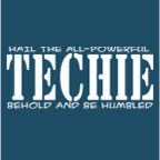 Hail the Techie