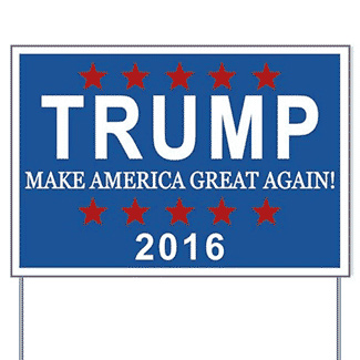 Donald Trump for President 2016 Election Yard Sign