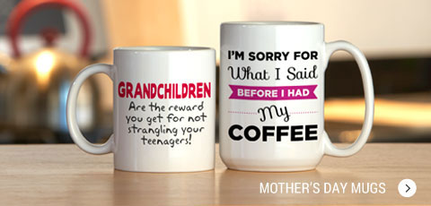 Funny Mother's Day Mugs