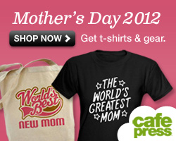 Mother's Day Gifts at CafePress
