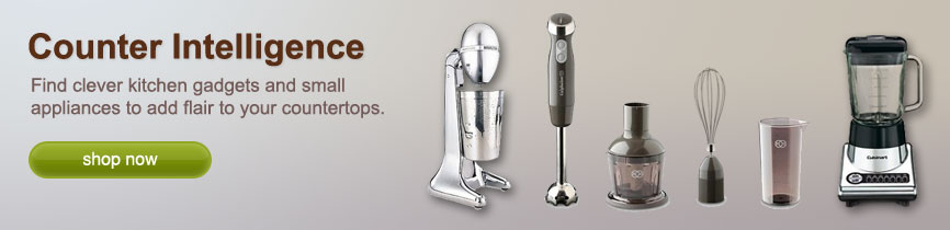 Counter Intelligence. Find clever kitchen gadgets and small appliances to add flair to your countertops.