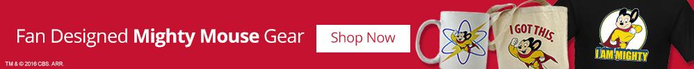 Fan-Designed Mighty Mouse Gear: Shop Now