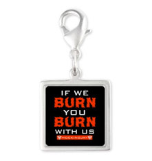 Burn with us charm