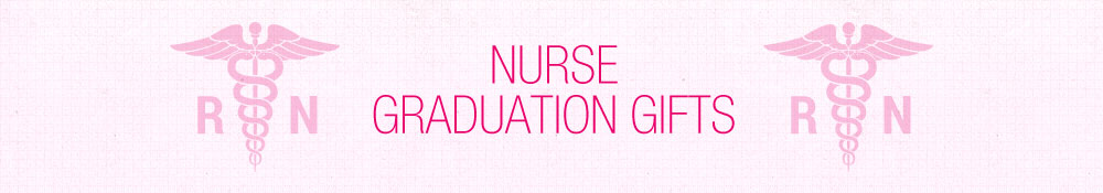 Nurse Graduation Gifts